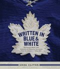 Written in Blue and White: The Toronto Maple Leafs Contracts and Historical Documents from the Collection of Allan Stitt