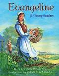 Evangeline for Young Readers