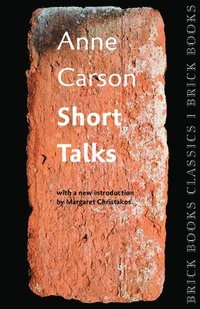 Short Talks: Brick Books Classics 1