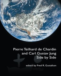 Pierre Teilhard de Chardin and Carl Gustav Jung