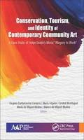 Conservation, Tourism, and Identity of Contemporary Community Art