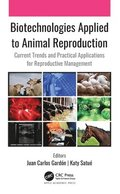 Biotechnologies Applied to Animal Reproduction