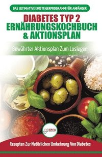 Diabetes Typ 2 Ernahrungskochbuch &; Aktionsplan