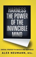 Harness the Power of the Invincible Mind