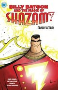 Billy Batson and the Magic of Shazam! Book One