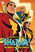 Shazam!: The World's Mightiest Mortal Vol. 3