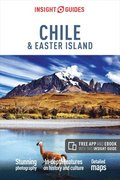 Insight Guides Chile &; Easter Island