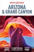 Insight Guides Arizona &; the Grand Canyon