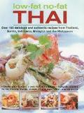 Low-Fat No-Fat Thai &; South-East Asian Cookbook