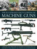 Illustrated World Encyclopedia of Guns - Will Fowler