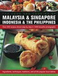 Food and Cooking of Malaysia &; Singapore, Indonesia &; the Philippines