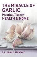 The Miracle Of Garlic