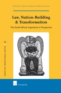 Law, Nation-Building &; Transformation