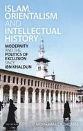 Islam, Orientalism and Intellectual History