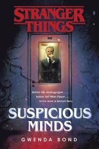 Suspicious Minds / Gwenda Bond.