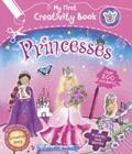My First Creativity Book - Princesses