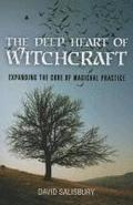 The Deep Heart of Witchcraft