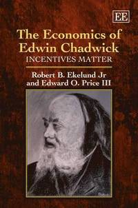 The Economics of Edwin Chadwick