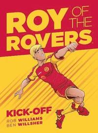Roy Of The Rovers: Kick-Off