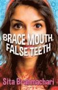 Brace Mouth, False Teeth