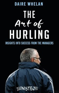 Art of Hurling: