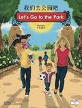 Let's Go to the Park Mandarin/English