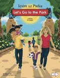 Let's Go to the Park Latvian/English