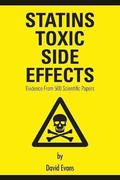 Statins Toxic Side Effects: Evidence From 500 Scientific Papers
