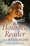 The Haunted Reader and Sylvia Plath