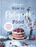 How to Photograph Food