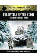 Battle of the Bulge: The First Eight Days