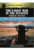 U-Boat War in the Atlantic Vol III - 1943 - 1945