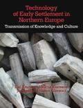 Technology of Early Settlement in Northern Europe: Volume 2