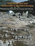 Early Economy and Settlement in Northern Europe: Volume 3