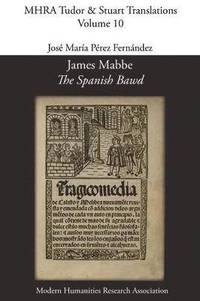 James Mabbe, 'The Spanish Bawd'