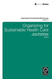 Organizing for Sustainable Healthcare