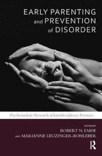 Early Parenting and Prevention of Disorder