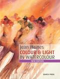Jean Haines Colour &; Light in Watercolour
