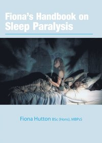 Fiona's handbook on Sleep Paralysis