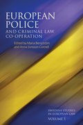 European Police and Criminal Law Co-operation, Volume 5