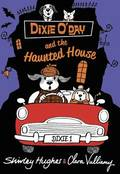 Dixie O'Day and the Haunted House