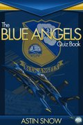 Blue Angels Quiz Book