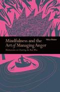 Mindfulness &; the Art of Managing Anger