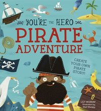 You're the Hero: Pirate Adventure