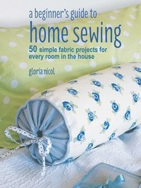 A Beginner's Guide to Home Sewing