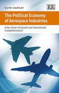 The Political Economy of Aerospace Industries