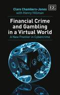 Financial Crime and Gambling in a Virtual World