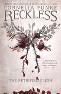 Reckless I: The Petrified Flesh (Mirrorworld)