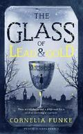 The Glass of Lead and Gold
