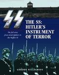 Ss: Hitler's Instrument of Terror